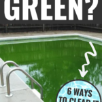 6 Ways to Clear Green Pool Water | How to Clean Green Pool Water