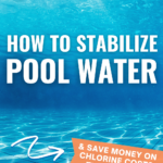What Is Pool Stabilizer?   When to Use Chlorine Stabilizer