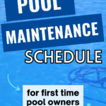 Easy Pool Maintenance Schedule for New Pool Owners