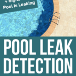 Pool Leak Detection: A Complete Guide | How to Fix a Pool Leak